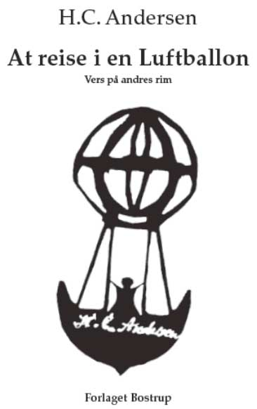 Lise Bostrups bog om H.C. Andersens bouts rimés, At reise i en Luftballon