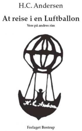 H.C. Andersen: At reise i en Luftballon